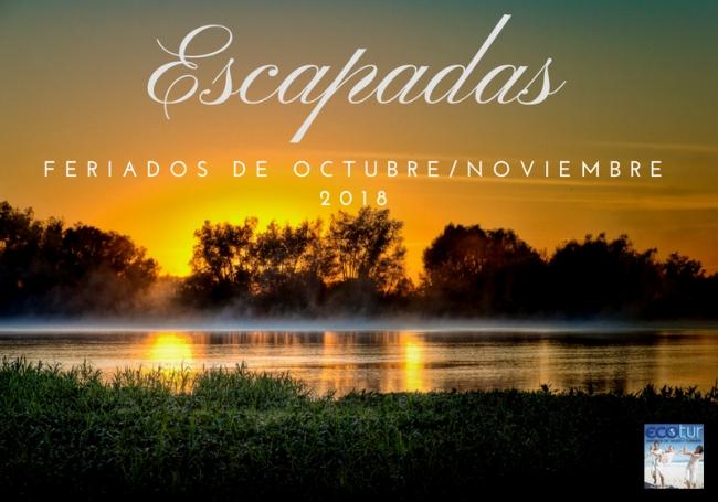 Feriados Octubre y Noviembre-ESCAPADAS RELAX & SPA - VIAJES BREVES 02 NOCHES -