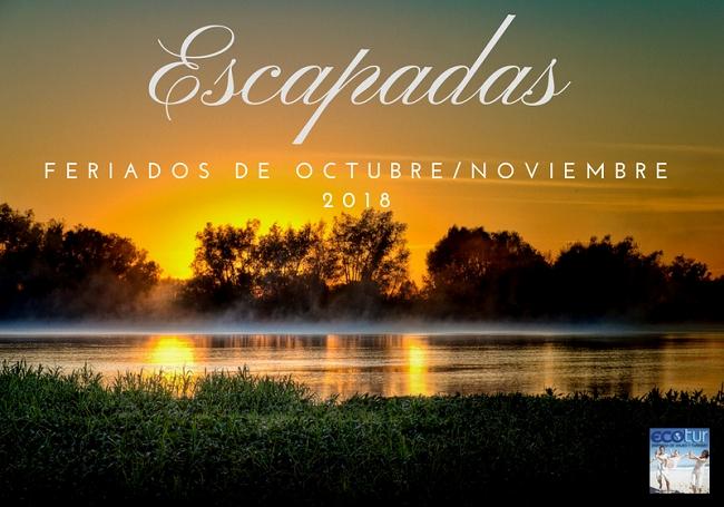 Feriados Octubre y Noviembre - ESCAPADAS RELAX & SPA - VIAJES BREVES 03 NOCHES -